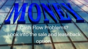Sale And Leaseback: An Option For Building Owners That Need Capital