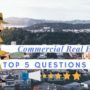 Questions For Your Commercial Real Estate Broker